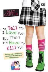Aku Mau Saja Bilang Cinta, Tapi Setelah Itu Aku Harus Membunuhmu - Book1